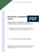 Lopez, Nestor, D'Alessandre, Vanesa ( (..) (2006). Educacion y Desigualdad Social