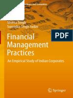 [India Studies in Business and Economics] P.K. Jain, Shveta Singh, Surendra Singh Yadav (auth.) - Financial Management Practices_ An Empirical Study of Indian Corporates (2013, Springer India).pdf