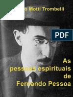 As Pessoas Espirituais de Fernando Pessoa (Sergio Motti Trombelli).pdf
