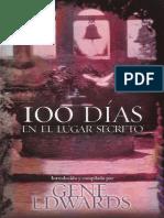 Gene Edwards - 100 Días En El Lugar Secreto.pdf