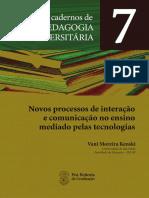 Novos Processos de Interação e Comunicação Mediado Pelas Tecnologias