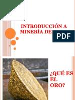 Introducción a la Minería del oro