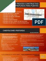Diseño y Proceso Constructivo Profundas Para Puentes
