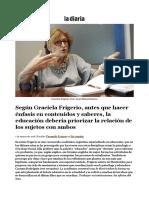 Según Graciela Frigerio, antes que hacer énfasis en contenidos y saberes, la educación debería priorizar la relación de los sujetos con ambos _ la diaria.pdf