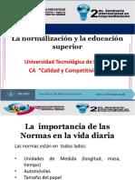 La Normalización y La Educación Superior