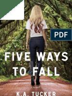 Five Ways To Fall - K.A Tucker.pdf