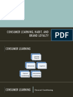 Consumer Learning, Habit, And Brand Loyalty