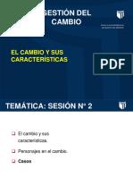 36280_7001265995_04-09-2019_111306_am_SESIÓN_2_-_GC_-El_cambio_y_sus_características