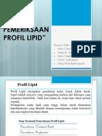 7. KIMKLIN (P) PEMERIKSAAN PROFIL LIPID-1.pptx