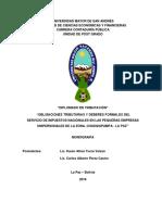 DIP-TRIB-060 OBLIGACIONES TRIBUTARIAS Y DEBERES FORMALES DEL SERVICIO DE IMPUESTOS NACIONALES EN LAS PEQUEÑAS EMPRESAS UNIPERSONALES DE LA ZONA CHASQUIPAMPA-LA PAZ.pdf