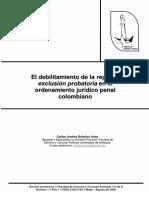 El Debilitamiento de La Regla de Exclusión Probatoria en El Ordenamiento Jurídico Colombiano - Bolaños Arias