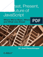 Past, Present, And Future of JavaScript, The - Axel Rauschmayer