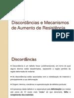 6_Discordâncias e Mecanismos de Aumento de Resistência