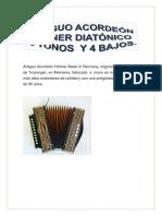 Antiguo Acordeón Hohner Diatónico 10 Voces en El Cantante y 4 en El Bajo