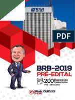 BRB 2019 - Pré-edital - 200 Exercicios Gabaritados