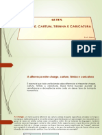 Artes - A diferença entre charge, cartum, tirinha e caricatura.pptx