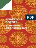 Jorge Luis Borges - A Memória de Shakespeare.pdf