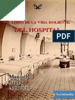 El Libro de La Vida Doliente Del Hospital - Manuel Hilario Ciges Aparicio
