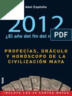 Tzolkin, Habb y Cuenta Larga Horóscopo Murciélago (Tzootz) 26 de julio al 22 de agosto Escorpión (Dzec) 23 de agosto a 19 de septiembre Venado (Keh).pdf