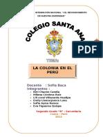 LA COLONIA EN EL PERU