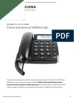 TELEFONO FIJO _ Como Funciona, Partes y Como Conecta La Llamada