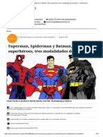 Superman, Spiderman y Batman, Tres Superhéroes, Tres Modalidades de Ciudadano. - El Mostrador
