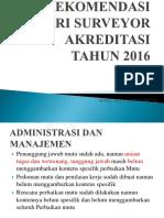 REKOMENDASI DARI SURVEIOR AKREDITASI TAHUN 2016.pptx