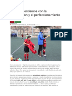 Qué Pretendemos Con La Tecnificación y El Perfeccionamiento en Fútbol