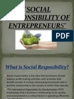 Social Responsibility of Enm Tre Preneur s