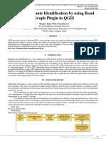 Optimum Route Identificationby using Road Graph Pluginin QGIS