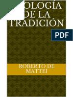 Apología de La Tradición Roberto de Mattei