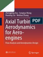 Axial Turbine Aerodynamics for Aero-engines_ Flow Analysis and Aerodynamics Design (2018, Springer Singapore)~~~572 (Mhs No.absen 70-74).pdf