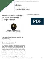 Presbiterianismo Na Igreja Do Antigo Testamento _ George Gillespie - Puramente Presbiteriano
