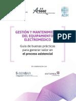 Gestión y mantenimiento del equipamiento electrómedico. Guía de buenas prácticas para generar valor en el proceso asistencial..pdf