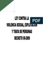 Análisis de la ley contra la violencia sexual, explotación y trata de personas decreto 09-2009