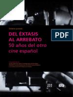 Del Éxtasis al Arrebato- 50 años del otro cine español.