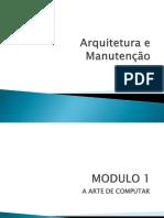 Arquitetura de Computadores - Informática - Módulo I