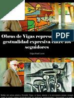 Edgar Raúl Leoni - Obras de Vigas Representan Una Gestualidad Expresiva Entre Los Seguidores