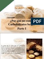 Daniel Rangel Barón - ¿Por Qué No Comer Carbohidratos Beige?, Parte I