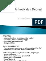 Psikotik Dr Indah Dn Depresi