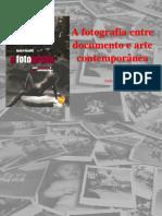 A Fotografia Entre Documento e Arte Contemporânea