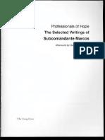 Subcomandante Marcos - Professionals of Hope_ The Selected Writings of Subcomandante Marcos-The Song Cave (2017).pdf