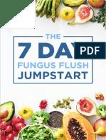 The 7 Day Fungus Flush Jumpstart