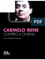 Carmelo Bene - Contro Il Cinema