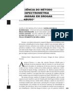 EFICIÊNCIA DO MÉTODO DE ESPECTROMETRIA DE MASSAS EM DROGAS DE ABUSO