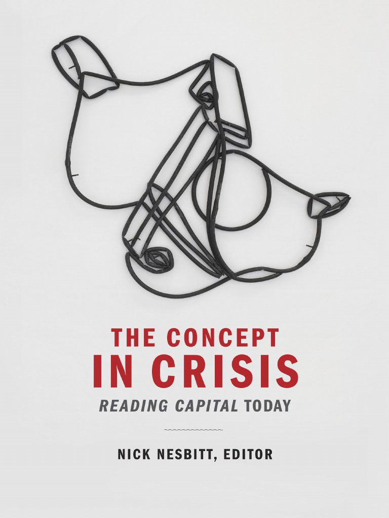 Nick Nesbitt-The Concept in Crisis_ Reading Capital Today