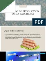 Proceso de Producción de La Salchicha