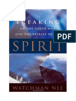 Breaking of the Outer Man and Releasing of the Spirit -Watchman Nee.docx