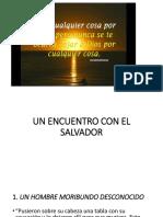 Un Encuentro Con El Salvador
