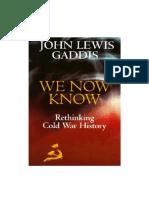 John_Lewis_Gaddis_We_Now_Know_Rethinking.pdf